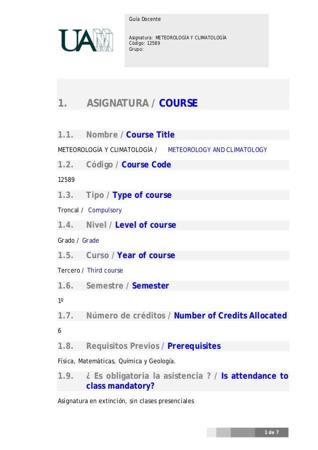 Guía Docente                         Asignatura: METEOROLOGÍA Y CLIMATOLOGÍA                         Código: 12589        ...
