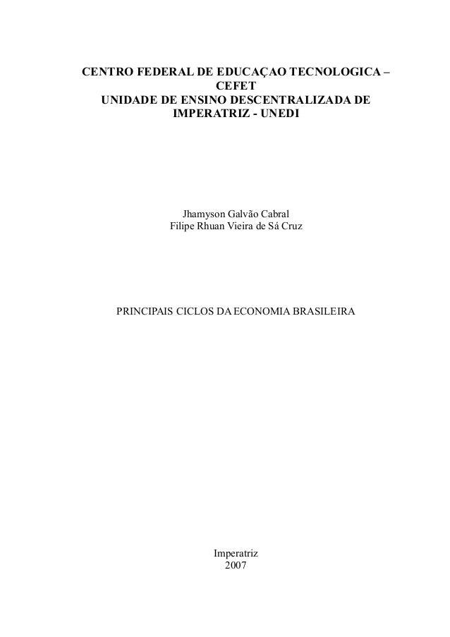 CENTRO FEDERAL DE EDUCAÇAO TECNOLOGICA –                  CEFET  UNIDADE DE ENSINO DESCENTRALIZADA DE           IMPERATRIZ...
