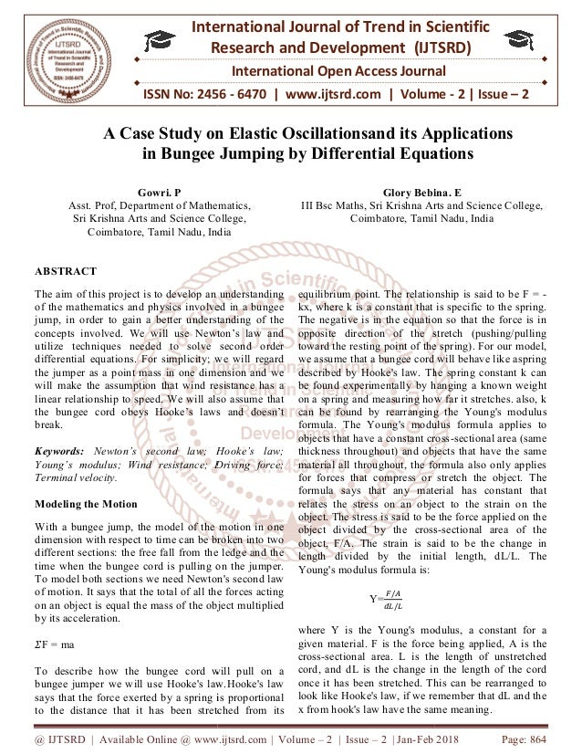 A Case Study on Elastic Oscillationsand its Applications in