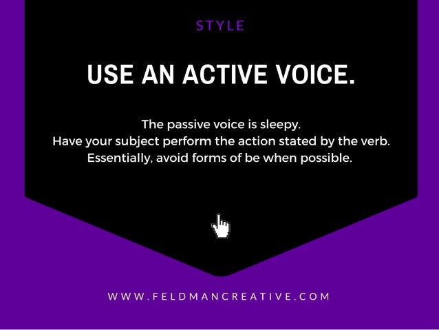 USE AN ACTIVE VOICE.   The passive voice is sleepy.  Have your subject perform the action stated by the verb.  Essentially...