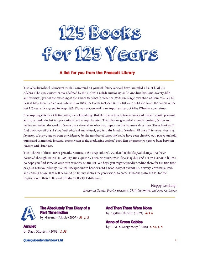 125 Books for 125 Years A list for you from the Prescott Library  A  The Absolutely True Diary of a Part Time Indian  Amul...