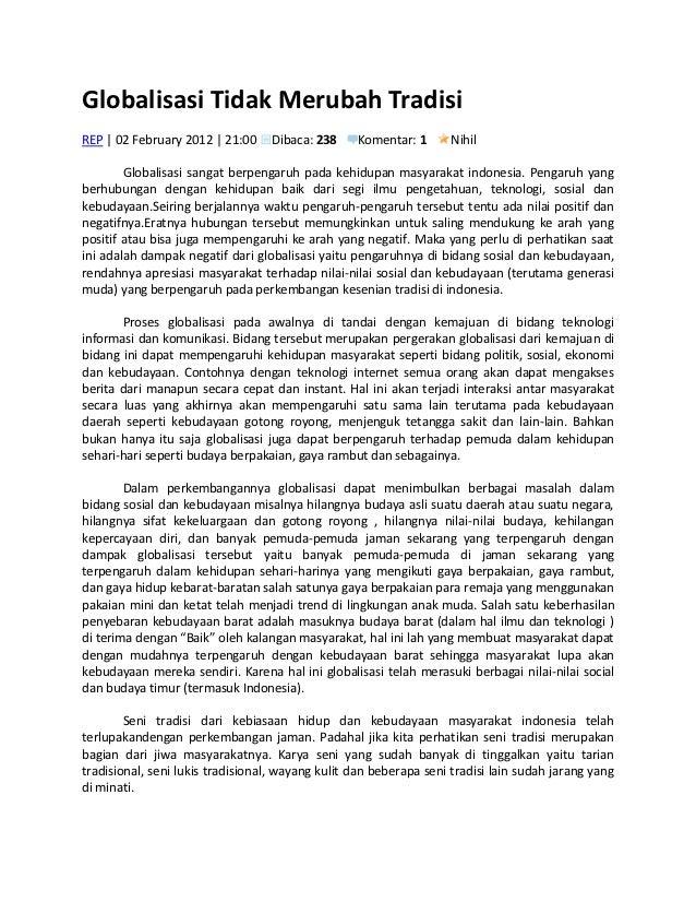 Globalisasi Tidak Merubah TradisiREP | 02 February 2012 | 21:00    Dibaca: 238     Komentar: 1      Nihil        Globalisa...