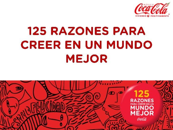 125 RAZONES PARA CREER EN UN MUNDO MEJOR<br />