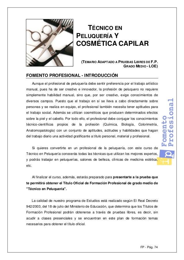 FP - Pág. 74 TÉCNICO EN PELUQUERÍA Y COSMÉTICA CAPILAR (TEMARIO ADAPTADO A PRUEBAS LIBRES DE F.P. GRADO MEDIO - LOE) FOMEN...
