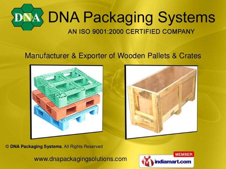 Manufacturer & Exporter of Wooden Pallets & Crates<br />