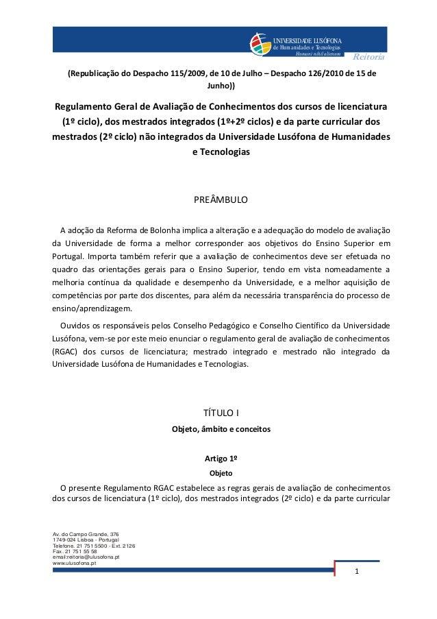 UNIVERSIDADE LUSÓFONAde Humanidades e TecnologiasHumani nihil alienumAv. do Campo Grande, 3761749-024 Lisboa - PortugalTel...