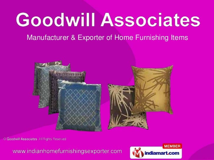 Manufacturer & Exporter of Home Furnishing Items