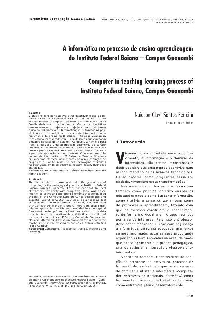 INFORMÁTICA NA EDUCAÇÃO: teoria & prática                 Porto Alegre, v.13, n.1, jan./jun. 2010. ISSN digital 1982-1654 ...