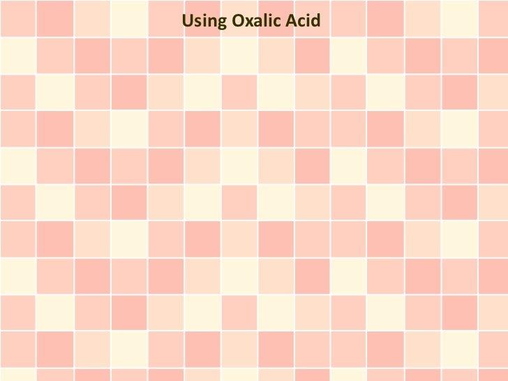 Using Oxalic Acid