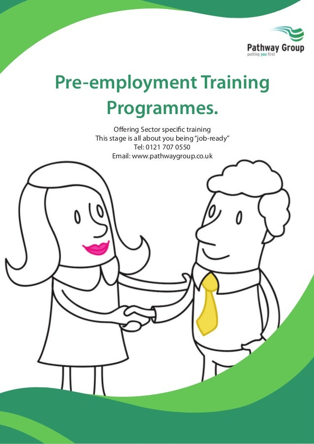 "Pre-employment Training Programmes. Offering Sector specific training This stage is all about you being''job-ready"" Tel: 012..."