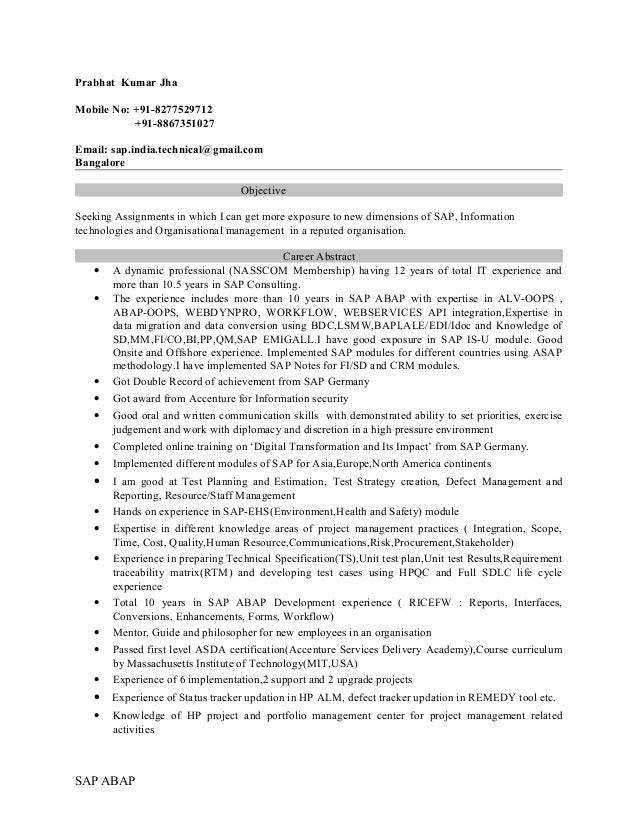 Prabhat Kumar Jha Mobile No: +91-8277529712 +91-8867351027 Email: sap.india.technical@gmail.com Bangalore Objective Seekin...