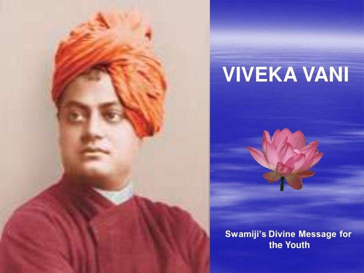 "VIVEKA VANISwamiji""s Divine Message for          the Youth"