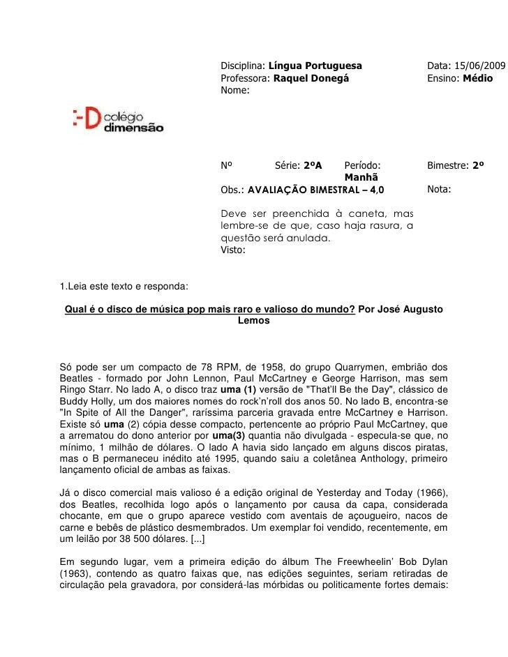 Disciplina: Língua Portuguesa                  Data: 15/06/2009                                    Professora: Raquel Done...