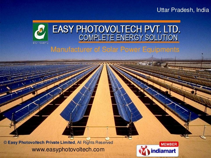 Uttar Pradesh, India                        Manufacturer of Solar Power Equipments© Easy Photovoltech Private Limited, All...