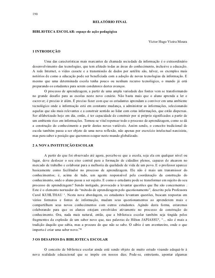 190                                         RELATÓRIO FINALBIBLIOTECA ESCOLAR: espaço de ação pedagógica                  ...