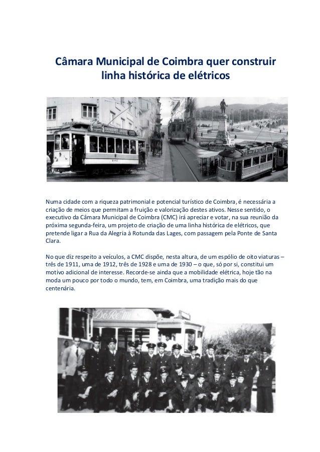 Câmara Municipal de Coimbra quer construir  linha histórica de elétricos  Numa cidade com a riqueza patrimonial e potencia...