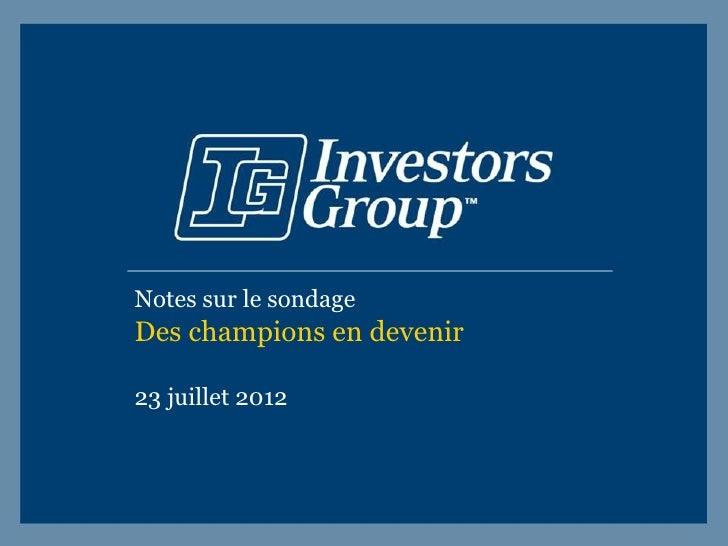 Notes sur le sondageDes champions en devenir23 juillet 2012
