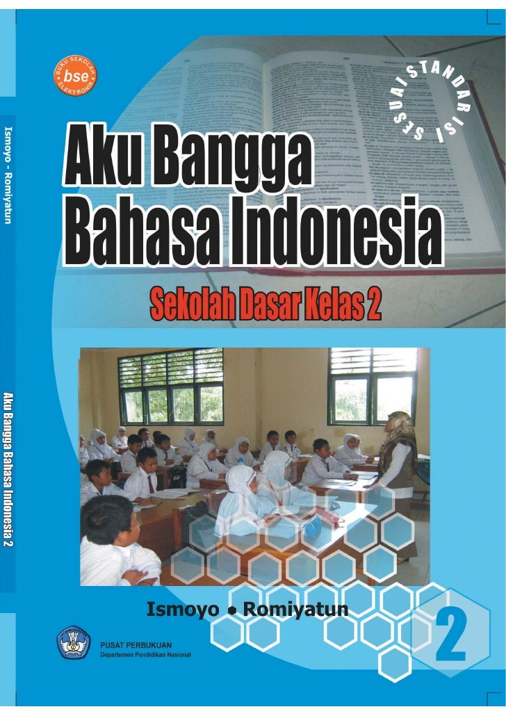i     Aku Bangga Bahasa Indonesia Sekolah Dasar Kelas 2  Ismoyo               Romiyatun                                   ...