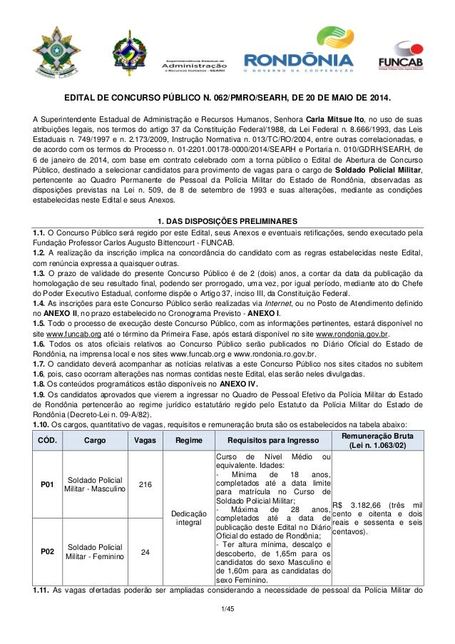 1/45 EDITAL DE CONCURSO PÚBLICO N. 062/PMRO/SEARH, DE 20 DE MAIO DE 2014. A Superintendente Estadual de Administração e Re...