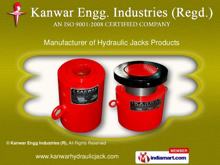 Manufacturer of Hydraulic Jacks Products© Kanwar Engg Industries (R), All Rights Reserved              www.kanwarhydraulic...