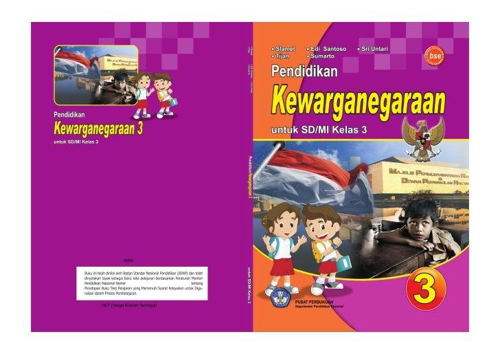 Hak Cipta pada Departemen Pendidikan Nasional Dilindungi Undang-undang     PENDIDIKAN KEWARGANEGARAAN 3 Untuk SD/MI Kelas ...