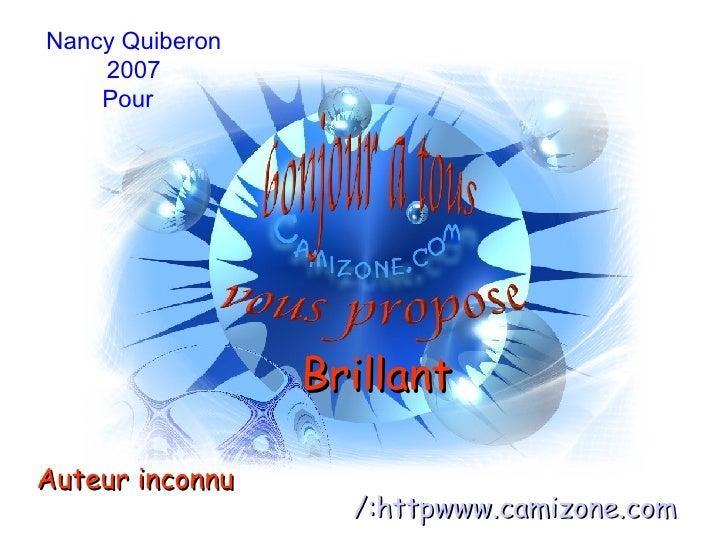 Brillant  Auteur inconnu http:/ www.camizone.com Nancy Quiberon 2007 Pour