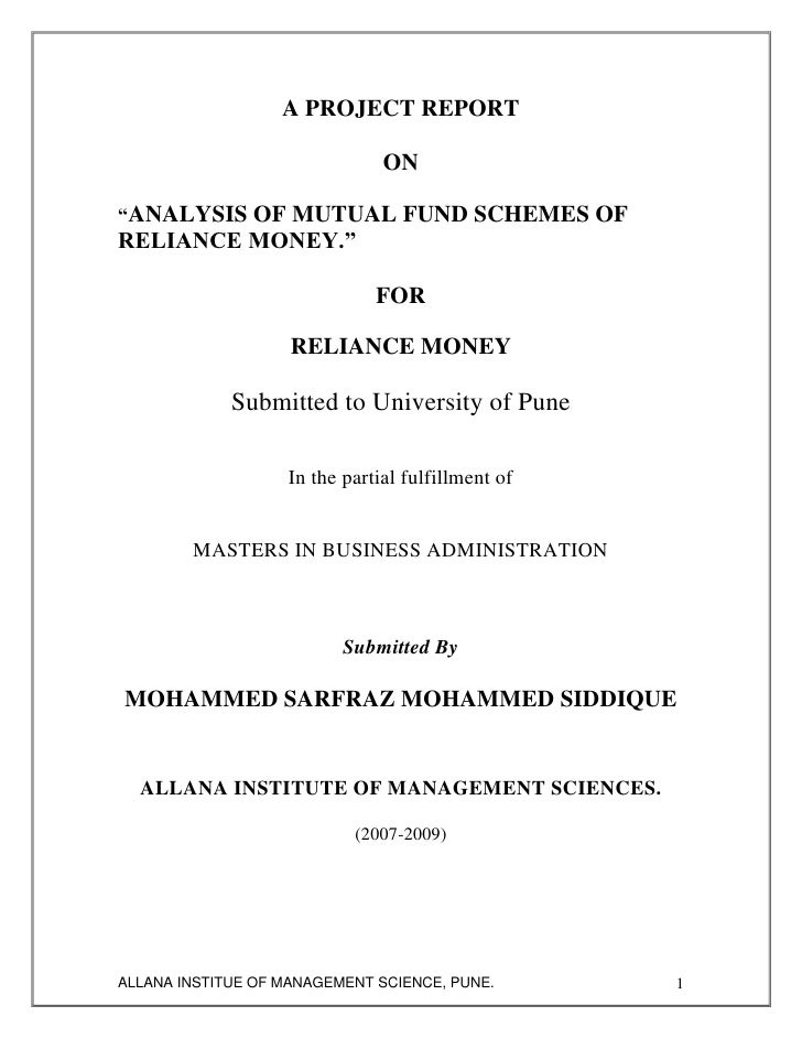 dissertation report on mutual funds Evaluating mutual fund performance 1 introduction this paper studies empirical properties of performance measures for mutual funds (ie, managed equity portfolios.