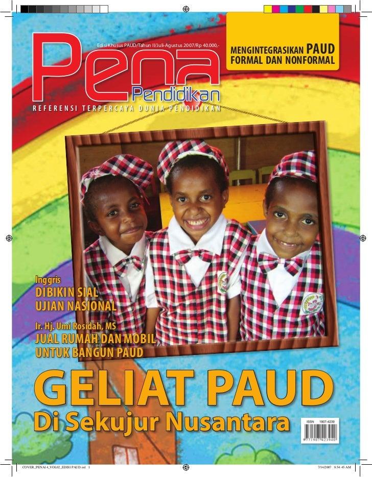 MEngIntEgRaSIkan PaUd                                       Edisi Khusus PAUD/Tahun II/Juli-Agustus 2007/Rp 40.000,-      ...