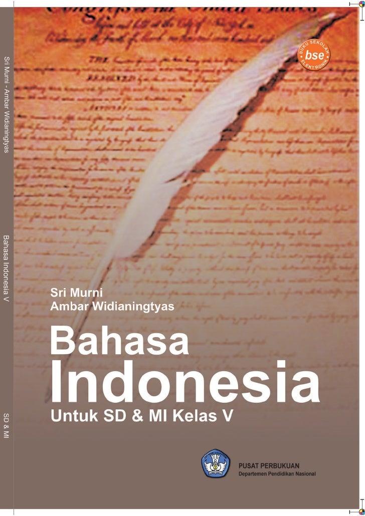 Sri Murni Ambar Widianingtyas     Bahasa Indonesia 5 Untuk Sekolah Dasar & Madrasah Ibtidaiyah Kelas V           Pusat Per...