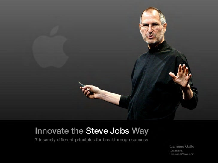 Innovate the Steve Jobs Way7 insanely different principles for breakthrough success                                       ...