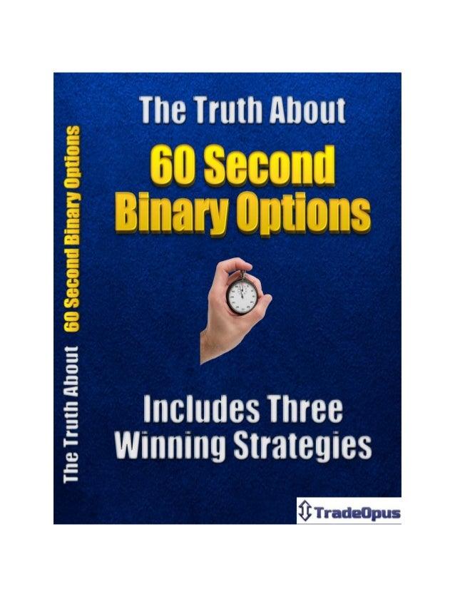 Bitcoin 60 second binary options