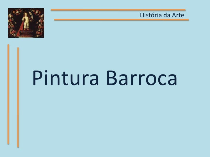 História da ArtePintura Barroca