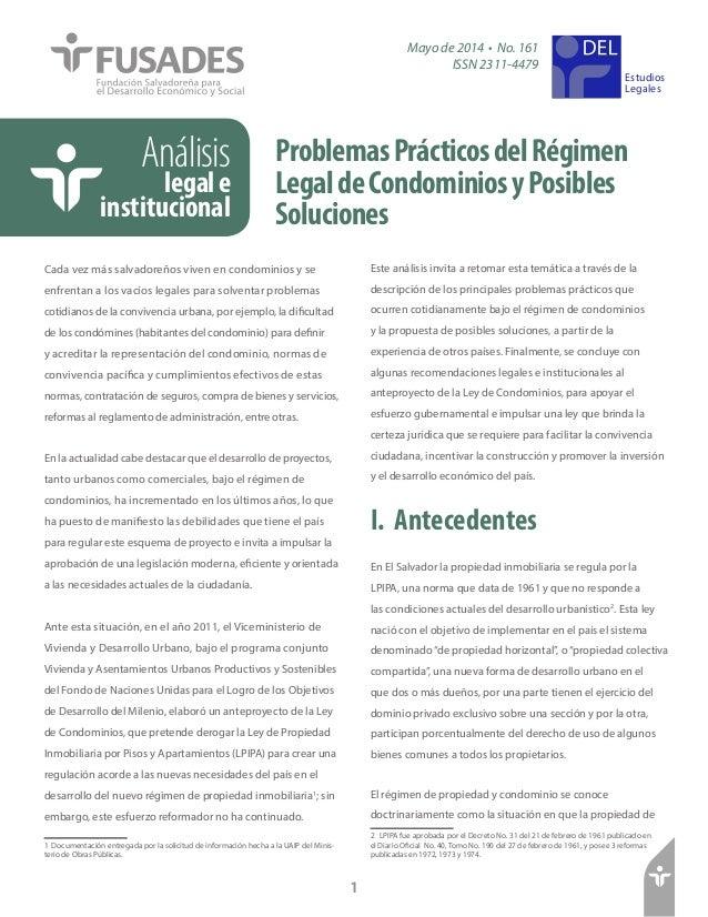 ProblemasPrácticosdelRégimen LegaldeCondominiosyPosibles Soluciones Estudios Legales Mayo de 2014 • No. 161 ISSN 2311-4479...