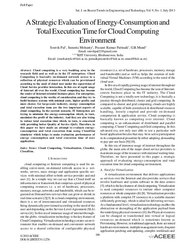 Full Paper Int. J. on Recent Trends in Engineering and Technology, Vol. 9, No. 1, July 2013  A Strategic Evaluation of Ene...