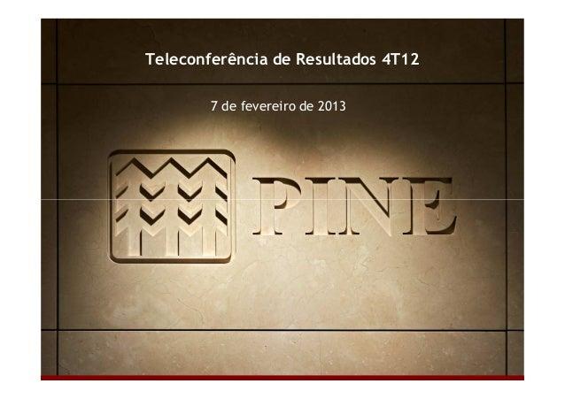 Teleconferência de Resultados 4T12  7 de fevereiro de 2013