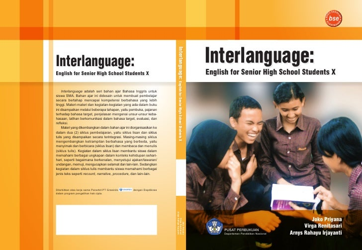 Interlanguage: English for Senior High School Students X Interlanguage: English for Senior High School Students X Joko Pri...