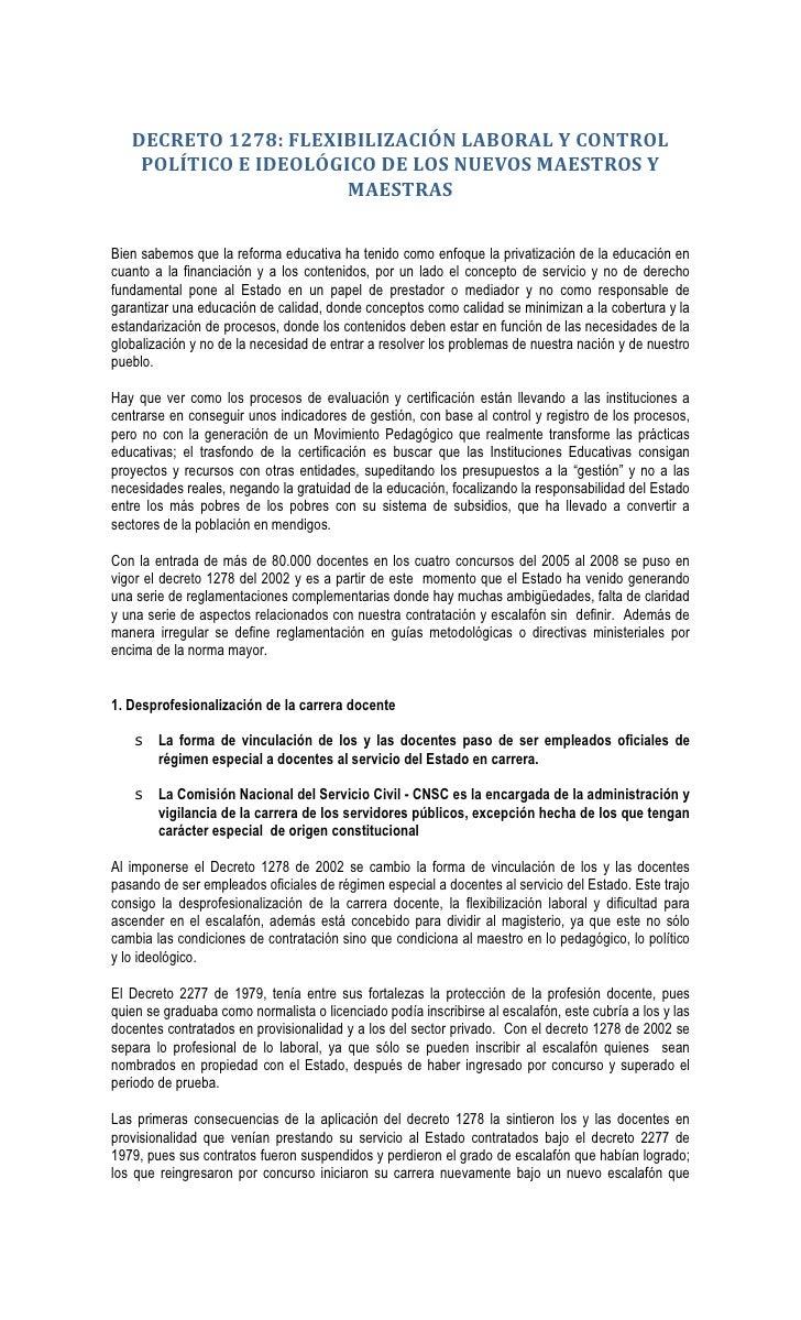 DECRETO 1278: FLEXIBILIZACIÓN LABORAL Y CONTROL    POLÍTICO E IDEOLÓGICO DE LOS NUEVOS MAESTROS Y                       MA...