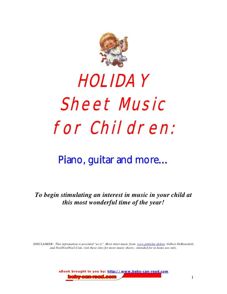 HOLIDAY               Sheet Music              for Children:                  Piano, guitar and more…    To begin stimulat...