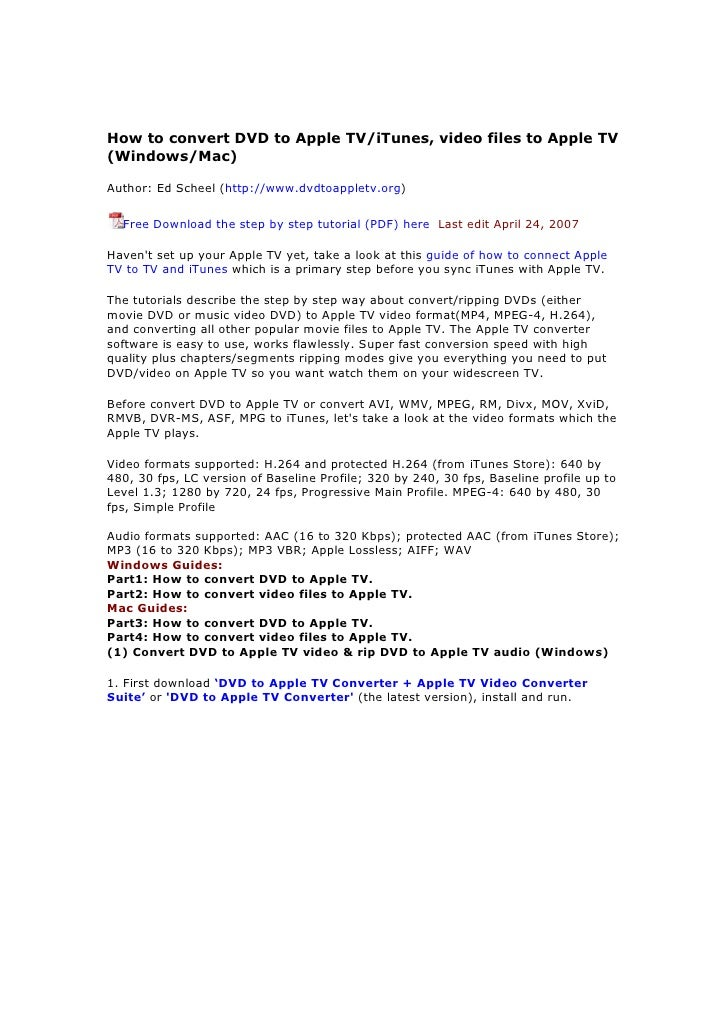 How to convert DVD to Apple TV/iTunes, video files to Apple TV (Windows/Mac)  Author: Ed Scheel (http://www.dvdtoappletv.o...