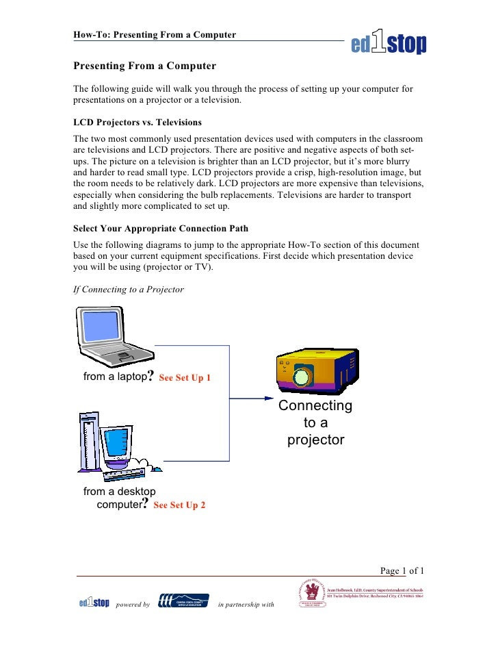 How-To: Presenting From a Computer   Presenting From a Computer  The following guide will walk you through the process of ...