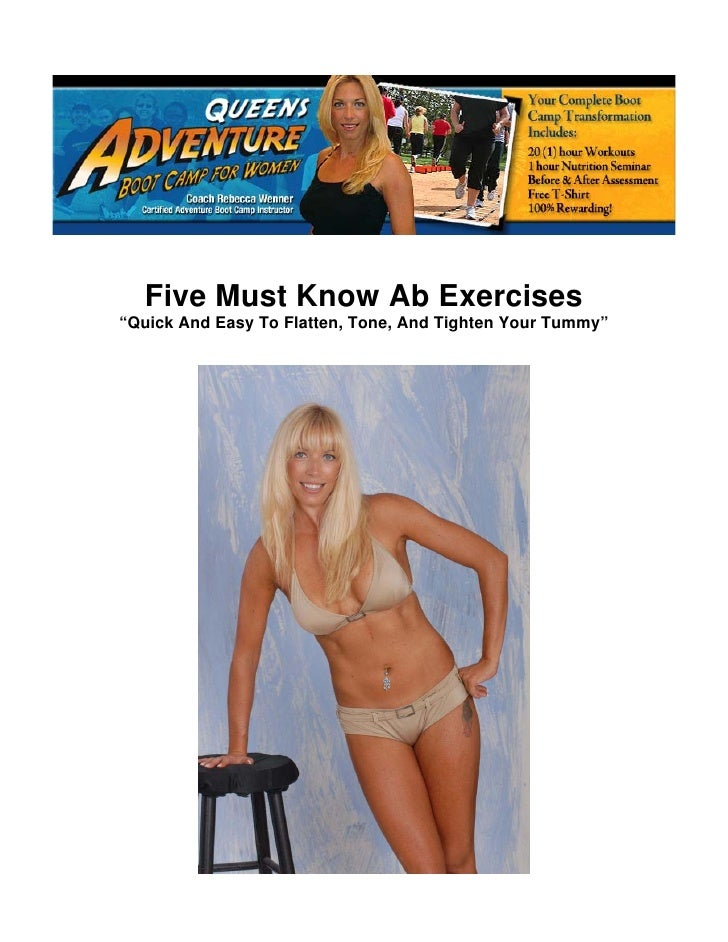 "Five Must Know Ab Exercises ""Quick And Easy To Flatten, Tone, And Tighten Your Tummy"""
