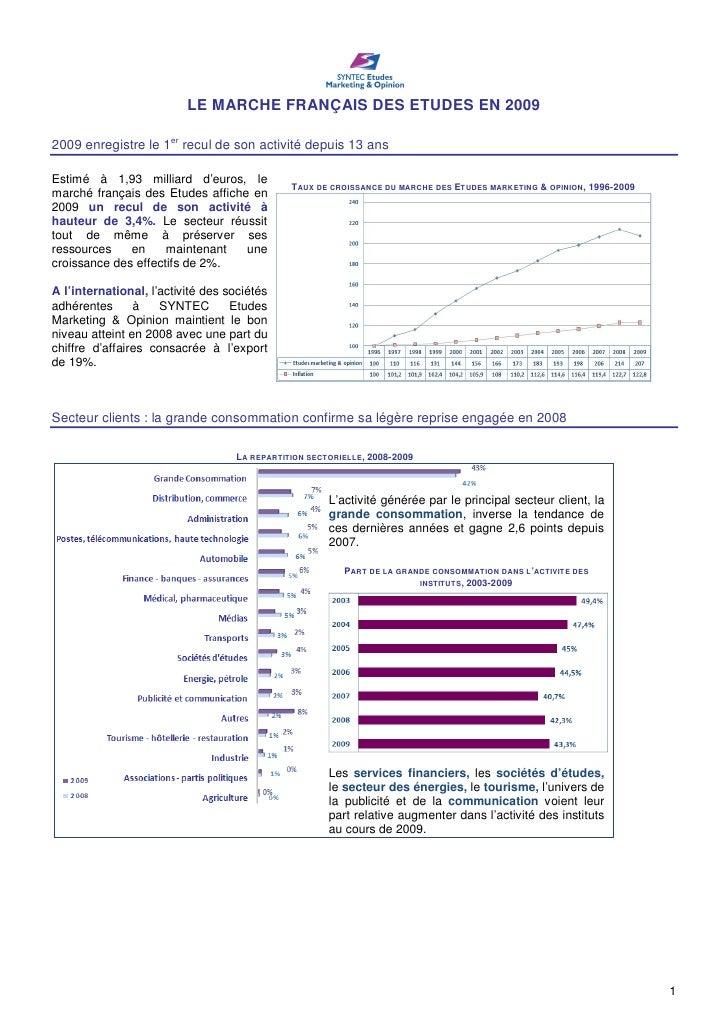 LE MARCHE FRANÇAIS DES ETUDES EN 2009  2009 enregistre le 1er recul de son activité depuis 13 ans  Estimé à 1,93 milliard ...