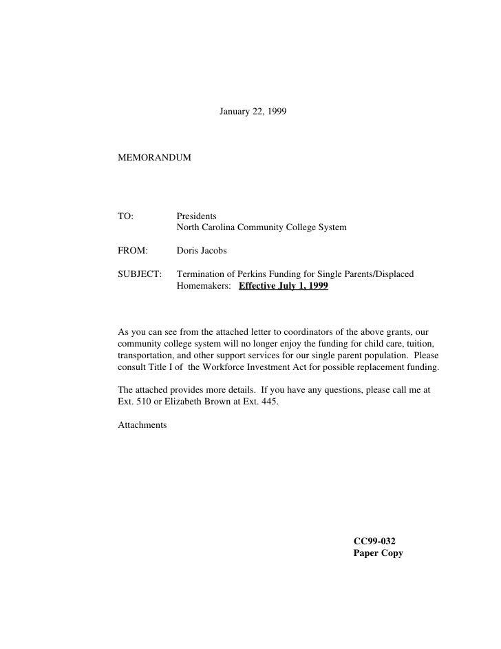 January 22, 1999    MEMORANDUM     TO:            Presidents                North Carolina Community College System  FROM:...