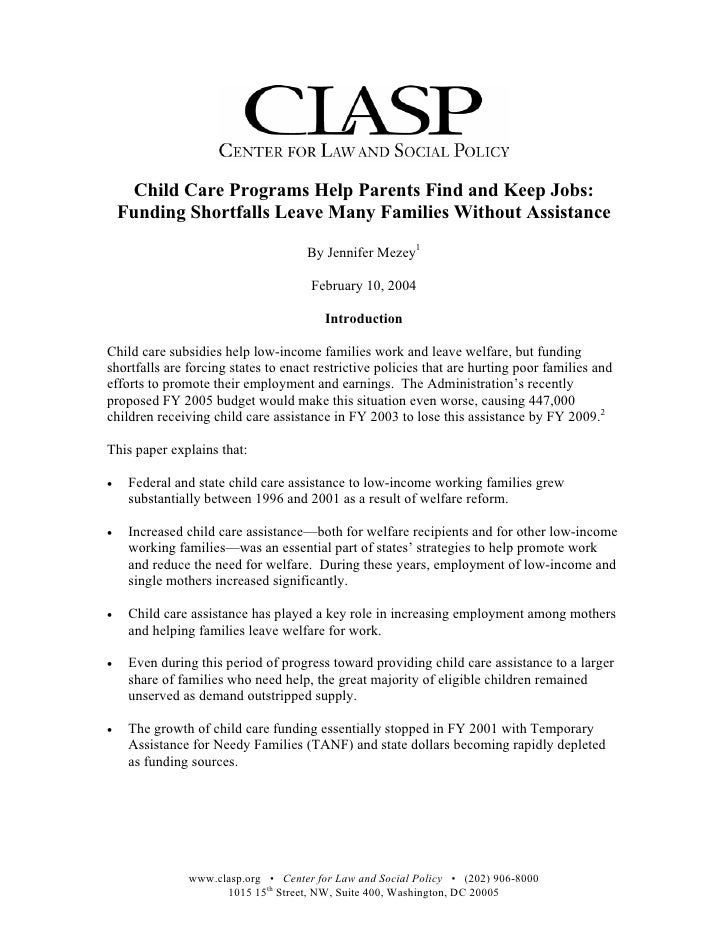 Child Care Programs Help Parents Find and Keep Jobs:     Funding Shortfalls Leave Many Families Without Assistance        ...