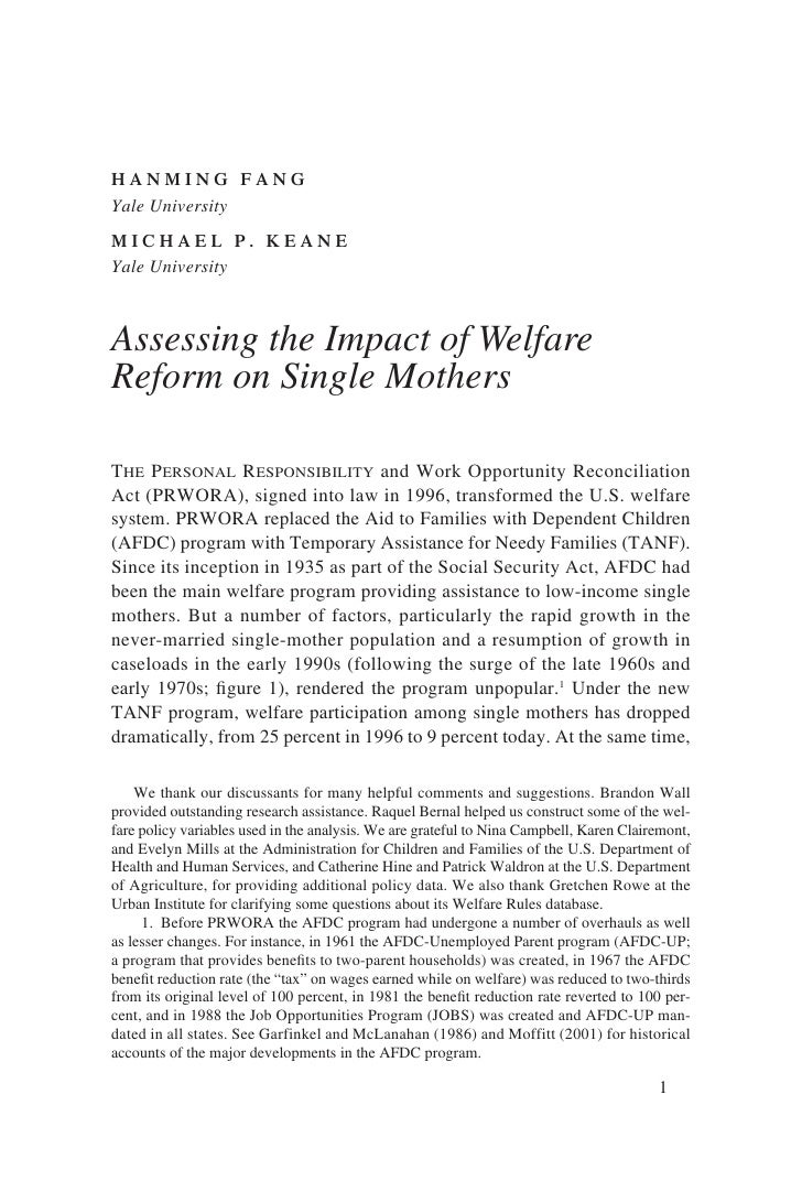 HANMING FANG Yale University MICHAEL P. KEANE Yale University    Assessing the Impact of Welfare Reform on Single Mothers ...
