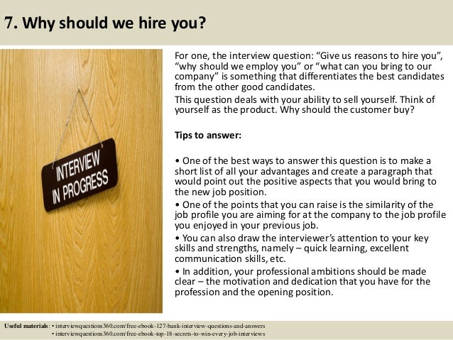 Charming ... 12. 7. Why Should We Hire You?