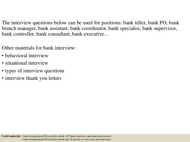 ... 3. The Interview Questions Below Can Be Used For Positions: Bank ...