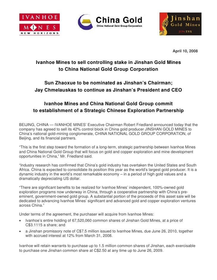 April 10, 2008            Ivanhoe Mines to sell controlling stake in Jinshan Gold Mines                    to China Nation...