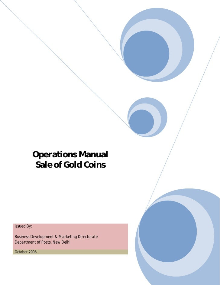 Operations Manual               Sale of Gold Coins     Issued By:  Business Development & Marketing Directorate Department...