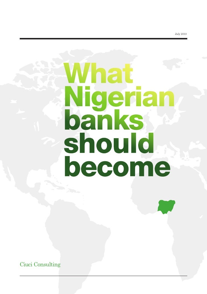 July 2010                        What                    Nigerian                    banks                    should      ...